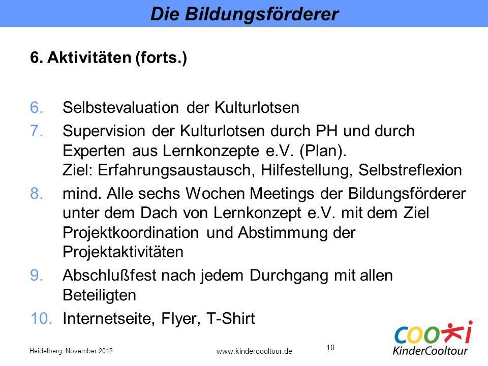 Die Bildungsförderer 6. Aktivitäten (forts.)
