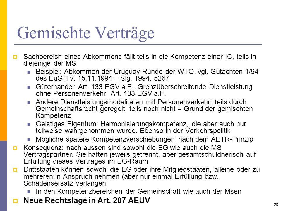 Gemischte Verträge Neue Rechtslage in Art. 207 AEUV