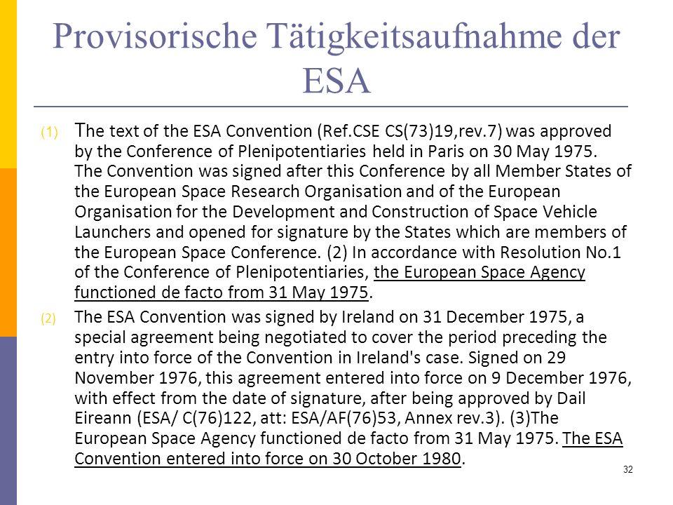 Provisorische Tätigkeitsaufnahme der ESA