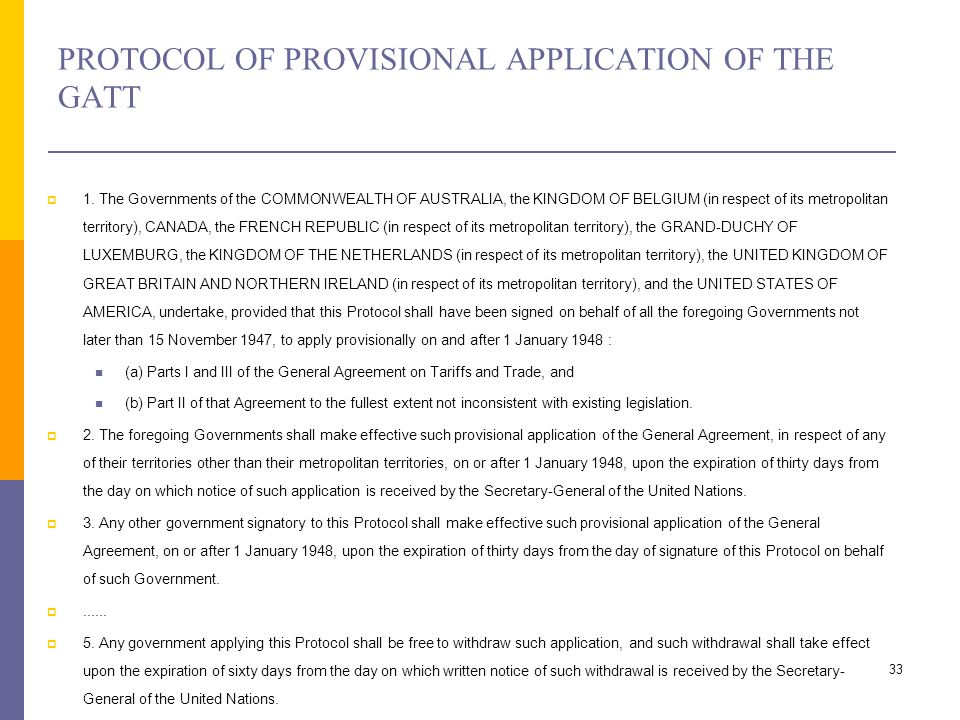 PROTOCOL OF PROVISIONAL APPLICATION OF THE GATT