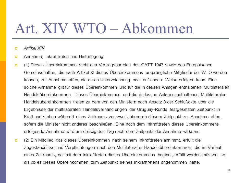 Art. XIV WTO – Abkommen Artikel XIV