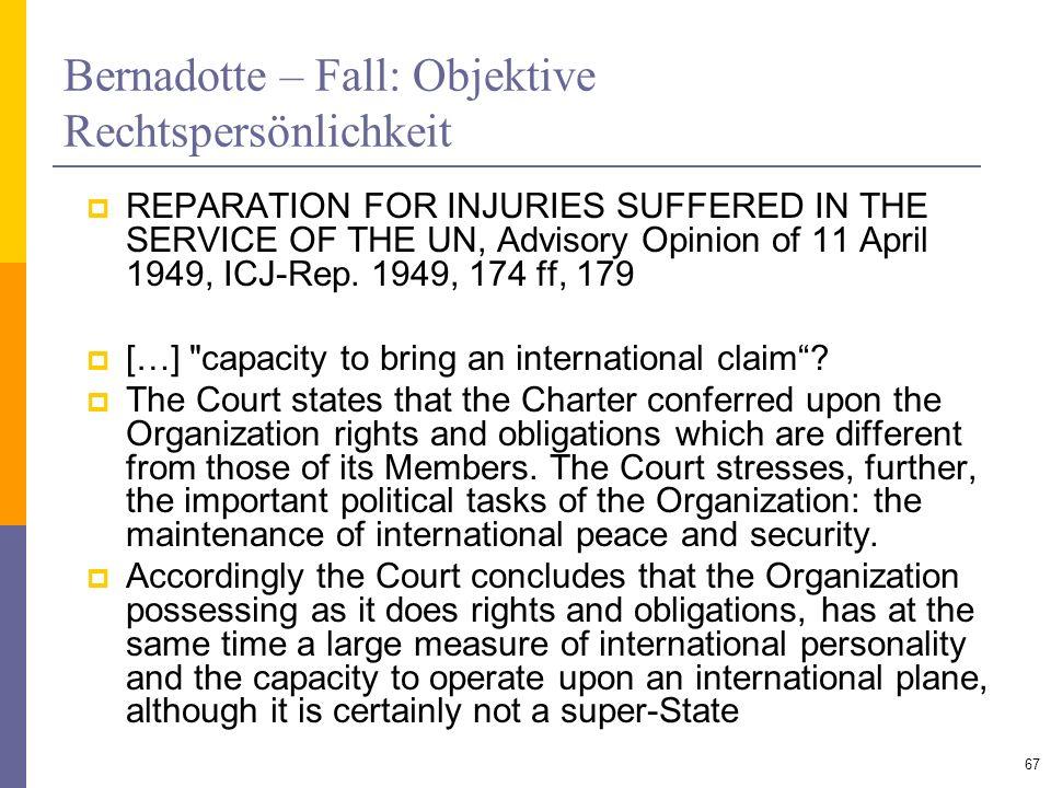 Bernadotte – Fall: Objektive Rechtspersönlichkeit