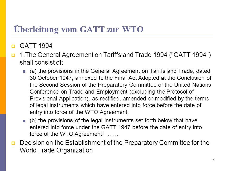Überleitung vom GATT zur WTO
