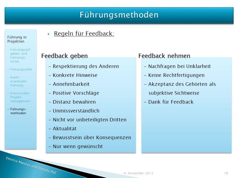 Führungsmethoden Regeln für Feedback: Feedback geben Feedback nehmen
