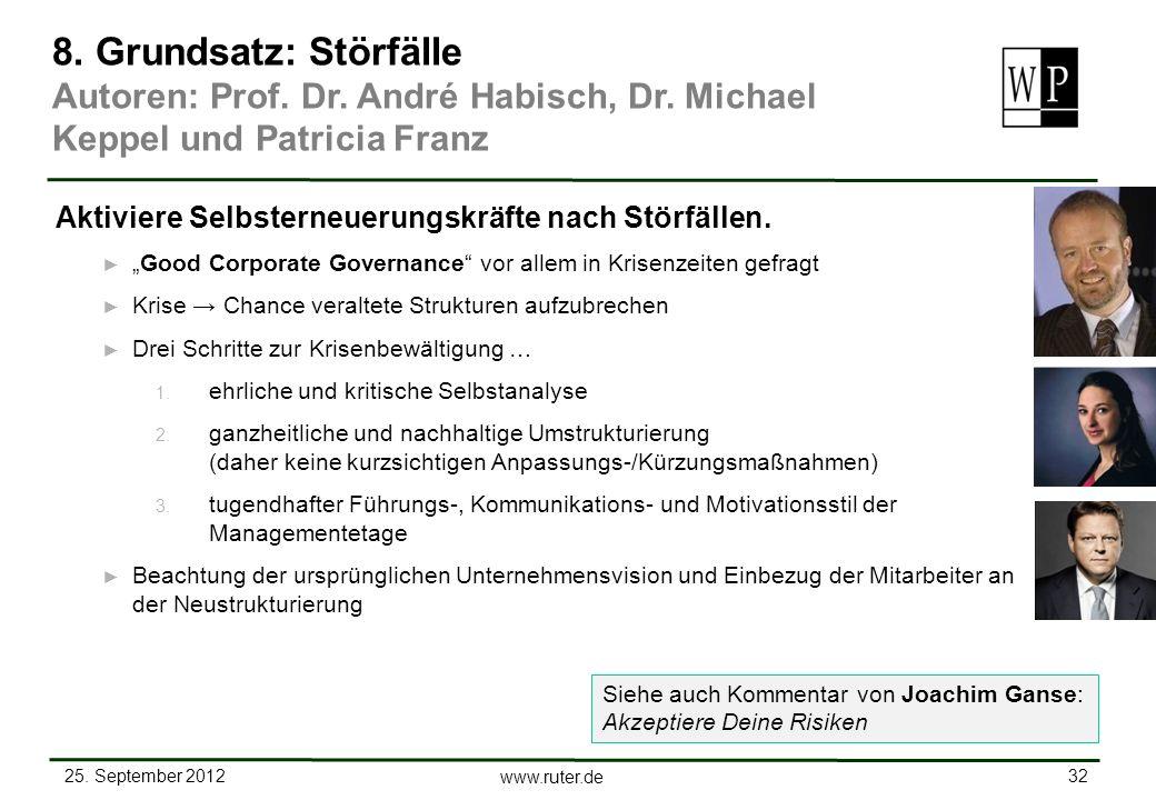 8. Grundsatz: Störfälle Autoren: Prof. Dr. André Habisch, Dr. Michael Keppel und Patricia Franz. Aktiviere Selbsterneuerungskräfte nach Störfällen.