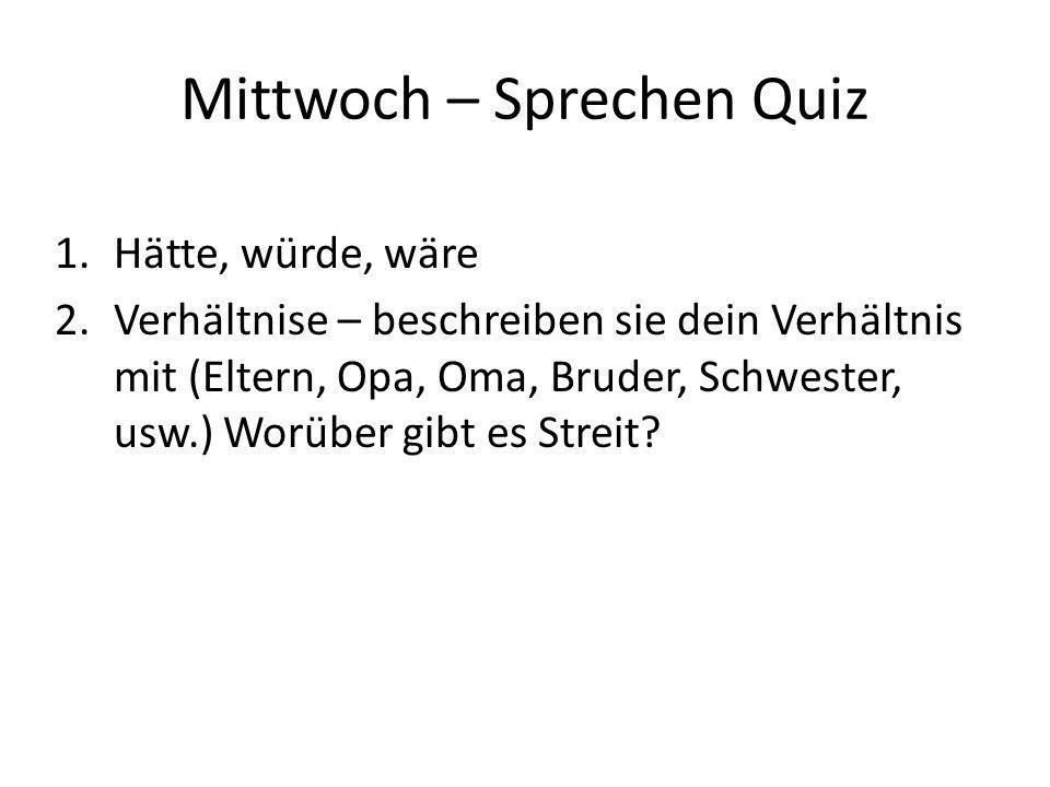 Mittwoch – Sprechen Quiz