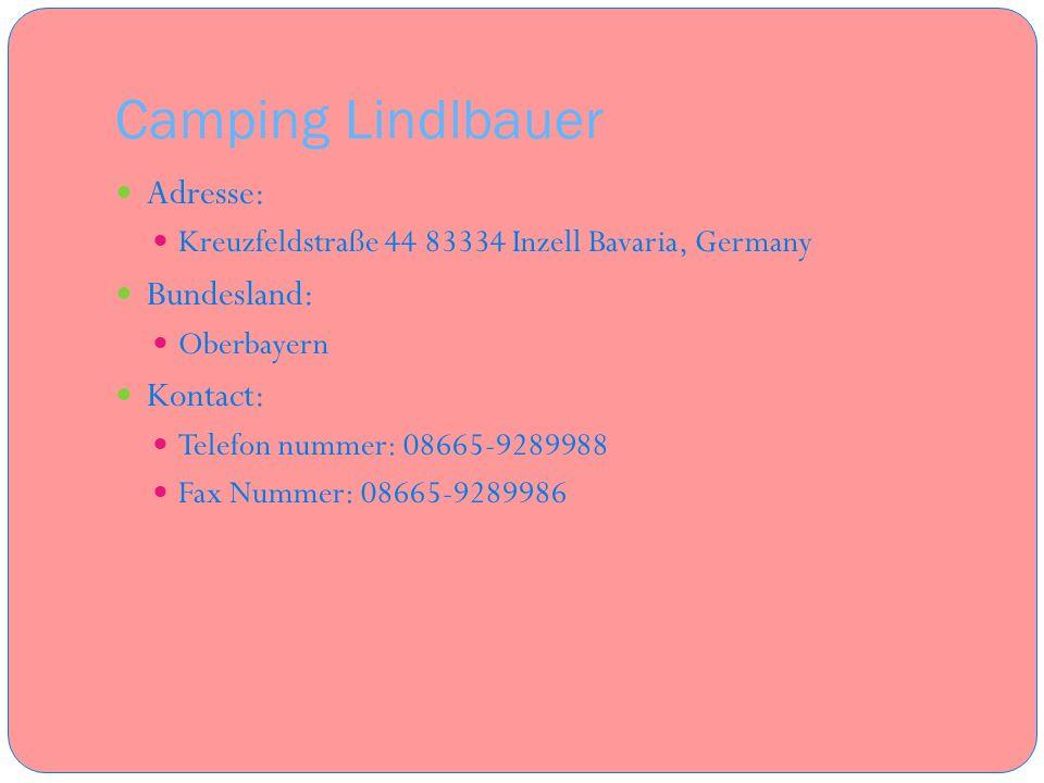Camping Lindlbauer Adresse: Bundesland: Kontact:
