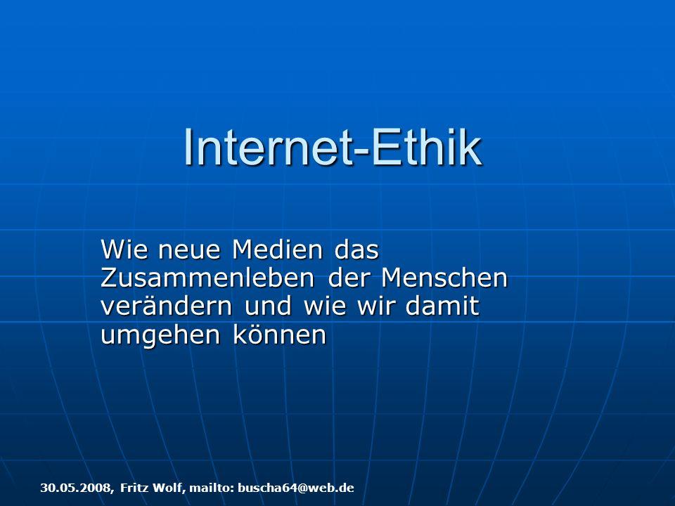 Internet-Ethik Wie neue Medien das Zusammenleben der Menschen verändern und wie wir damit umgehen können.