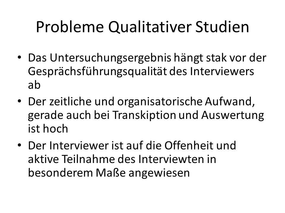 Probleme Qualitativer Studien