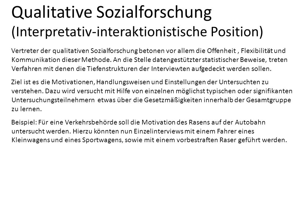 Qualitative Sozialforschung (Interpretativ-interaktionistische Position)