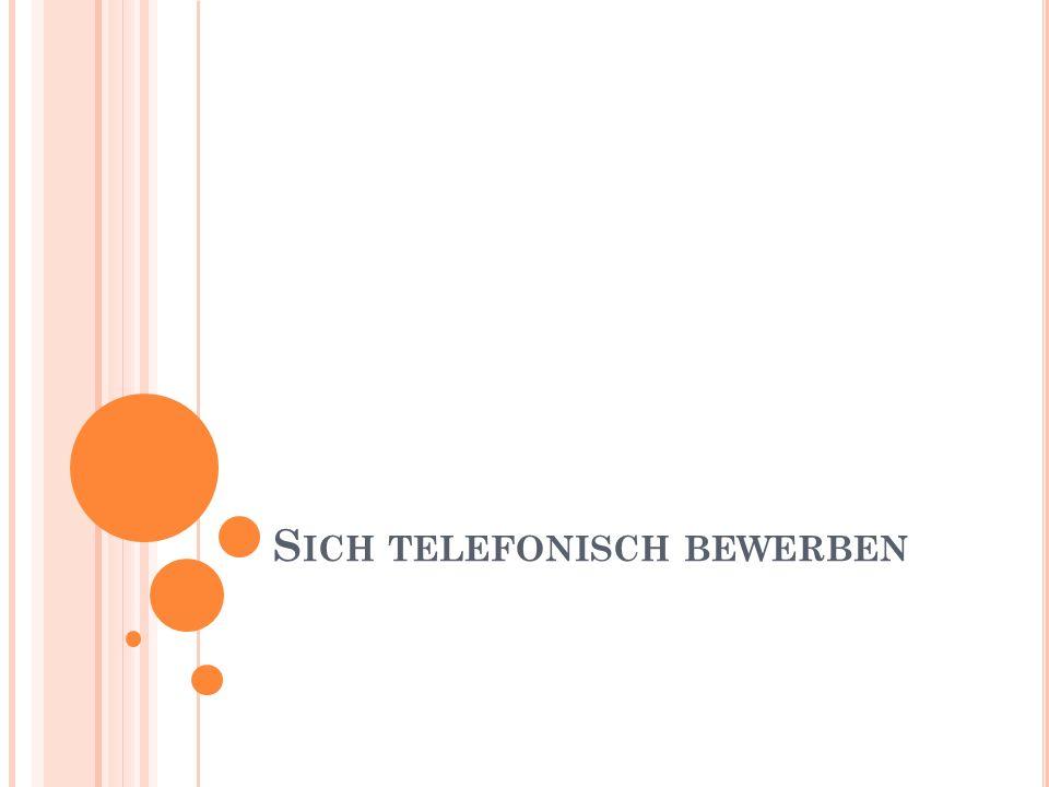 Sich telefonisch bewerben