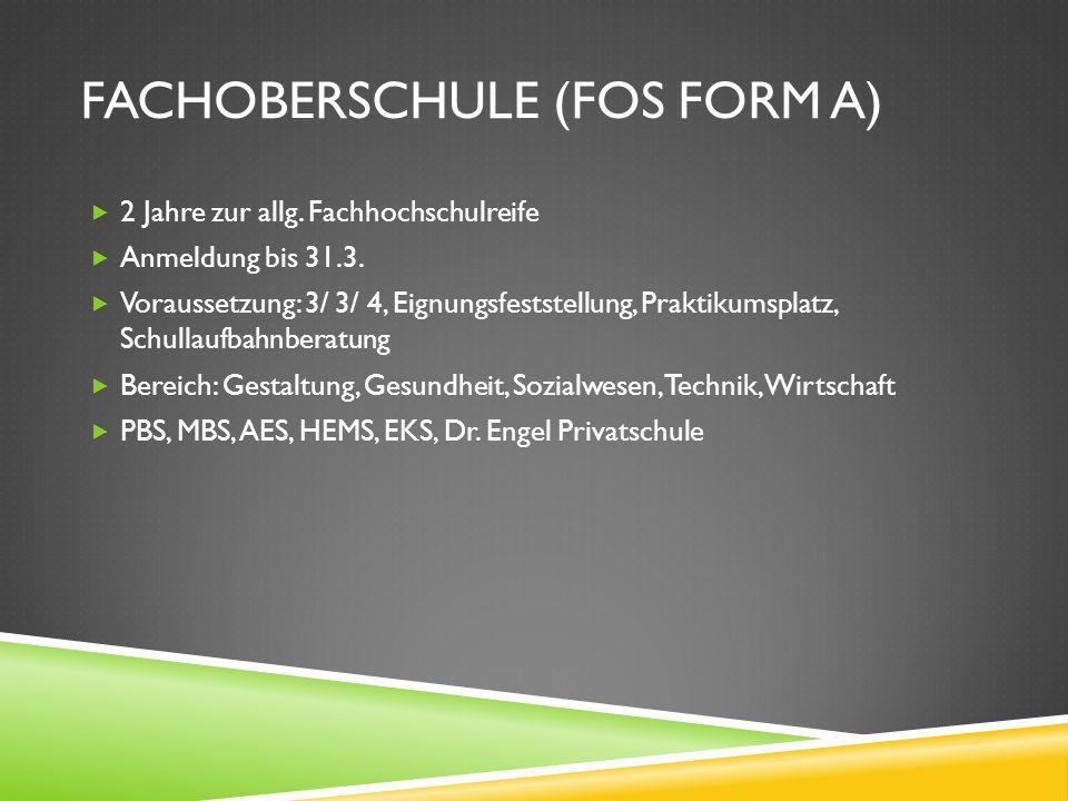 Fachoberschule (FOS Form A)