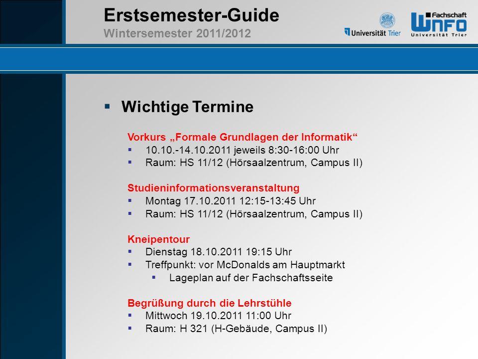 """Wichtige Termine Vorkurs """"Formale Grundlagen der Informatik"""