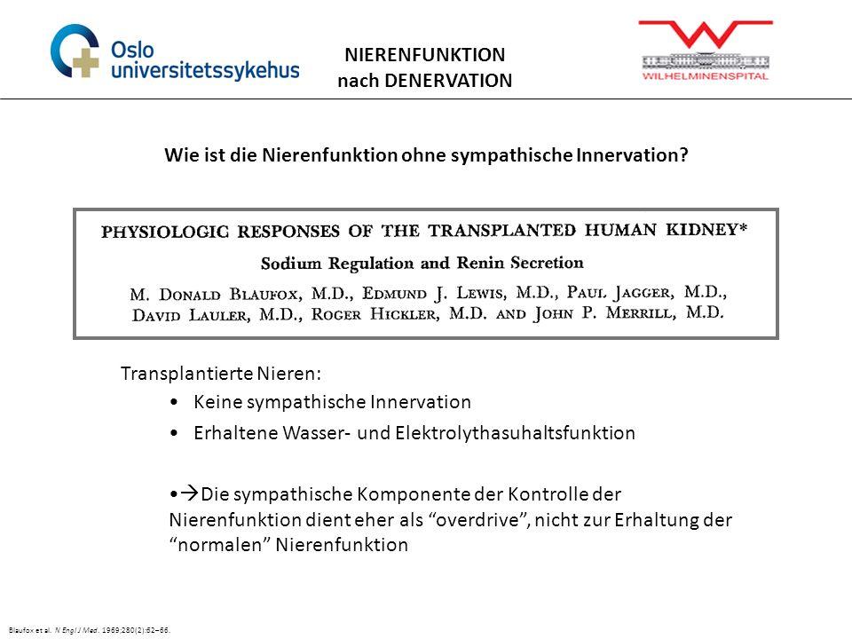 Wie ist die Nierenfunktion ohne sympathische Innervation