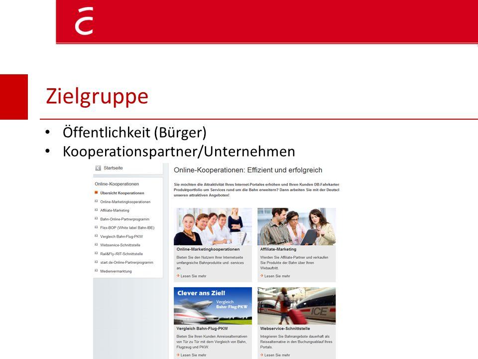 Zielgruppe Öffentlichkeit (Bürger) Kooperationspartner/Unternehmen