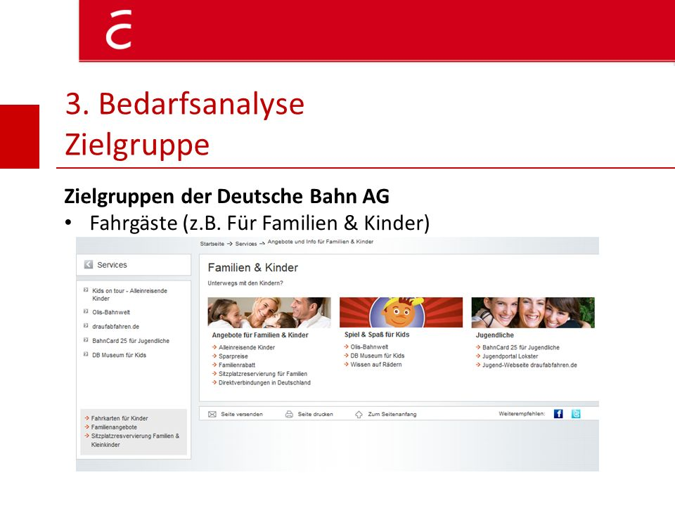 3. Bedarfsanalyse Zielgruppe Zielgruppen der Deutsche Bahn AG