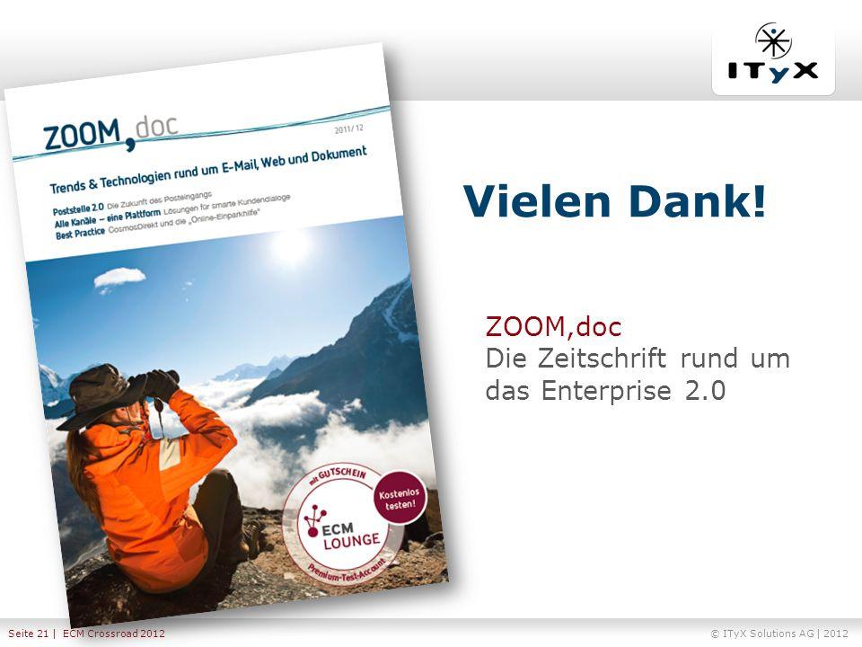 Vielen Dank! ZOOM,doc Die Zeitschrift rund um das Enterprise 2.0