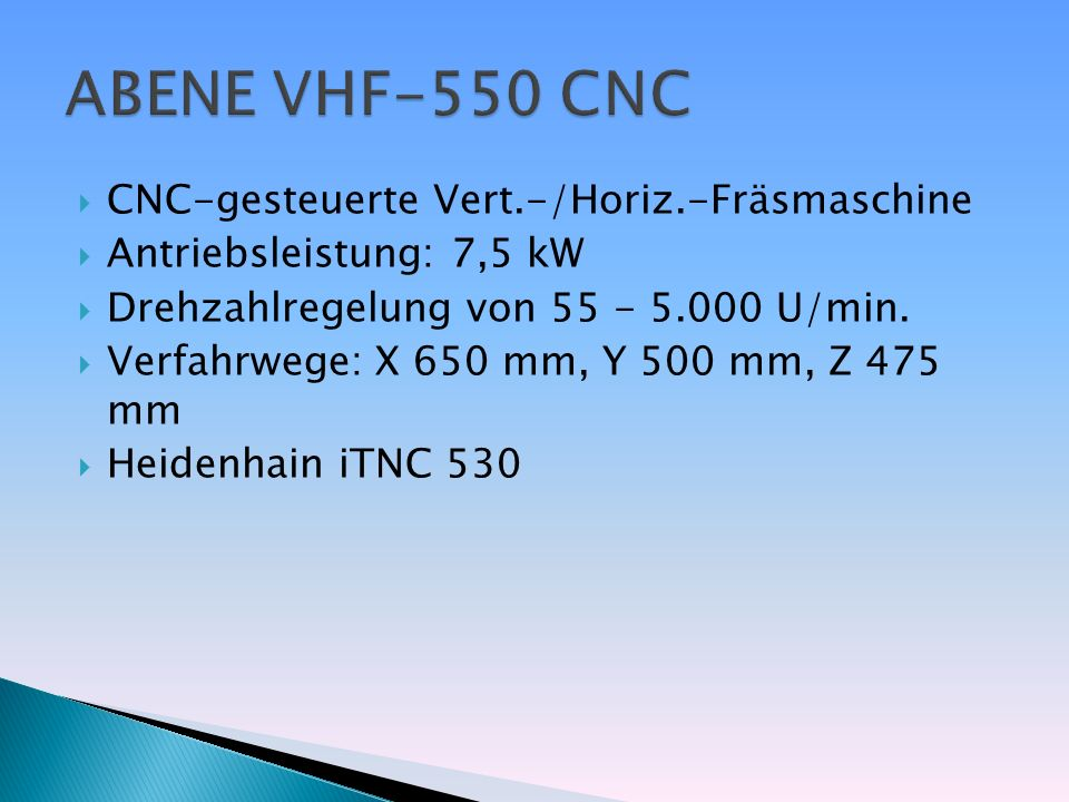 ABENE VHF-550 CNC CNC-gesteuerte Vert.-/Horiz.-Fräsmaschine