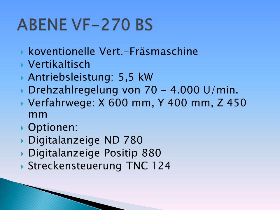 ABENE VF-270 BS koventionelle Vert.-Fräsmaschine Vertikaltisch