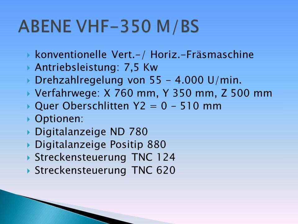 ABENE VHF-350 M/BS konventionelle Vert.-/ Horiz.-Fräsmaschine