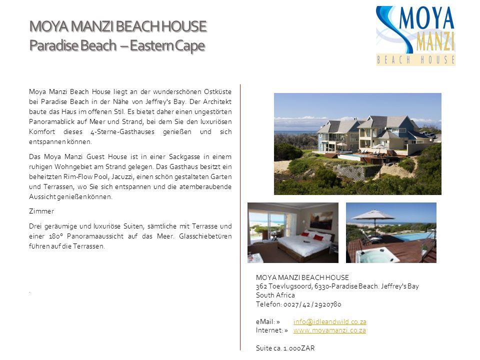 MOYA MANZI BEACH HOUSE Paradise Beach – Eastern Cape