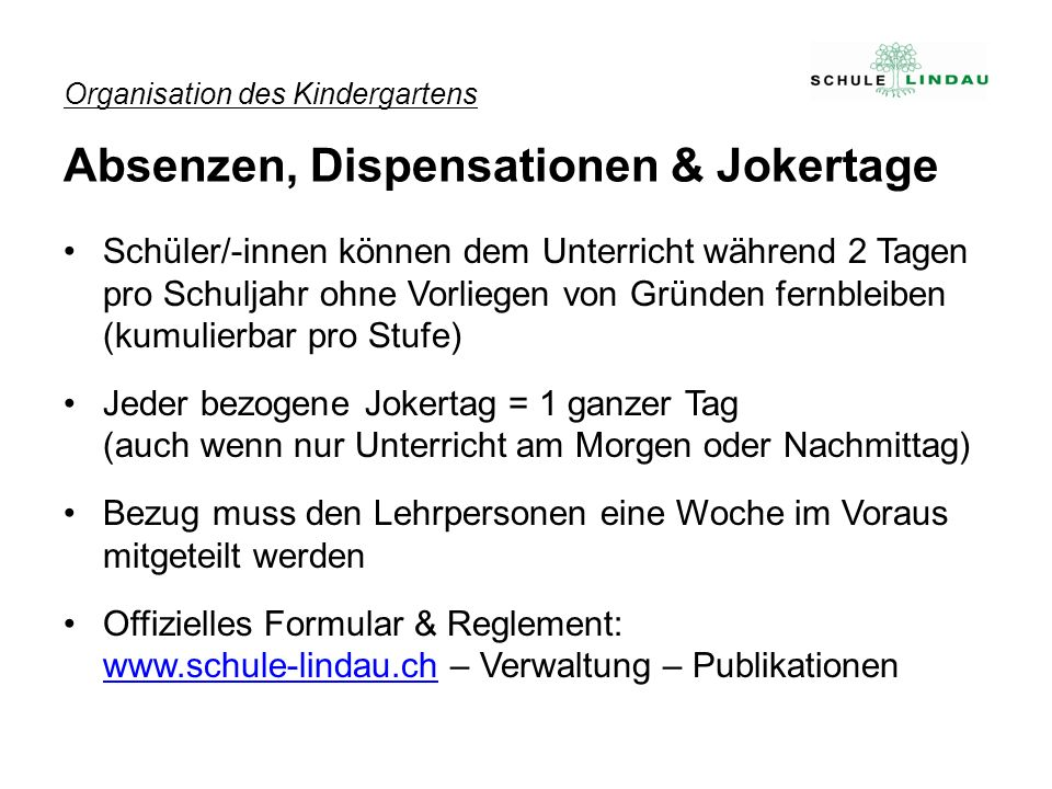 Organisation des Kindergartens Absenzen, Dispensationen & Jokertage