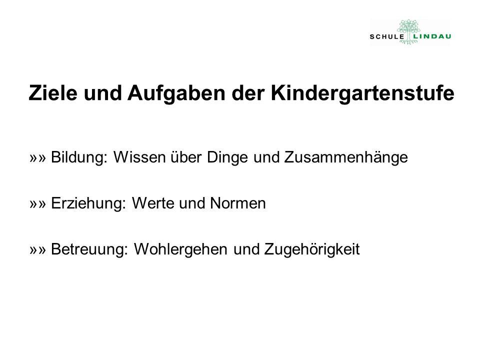 Ziele und Aufgaben der Kindergartenstufe
