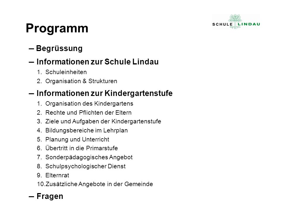 Programm – Begrüssung – Informationen zur Schule Lindau