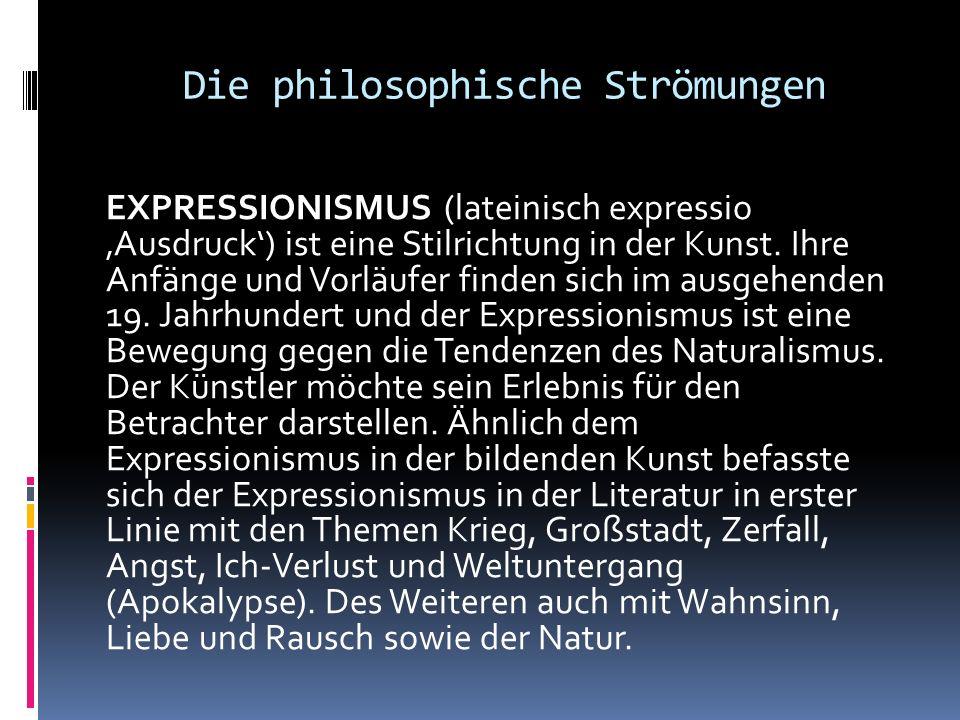 Die philosophische Strömungen