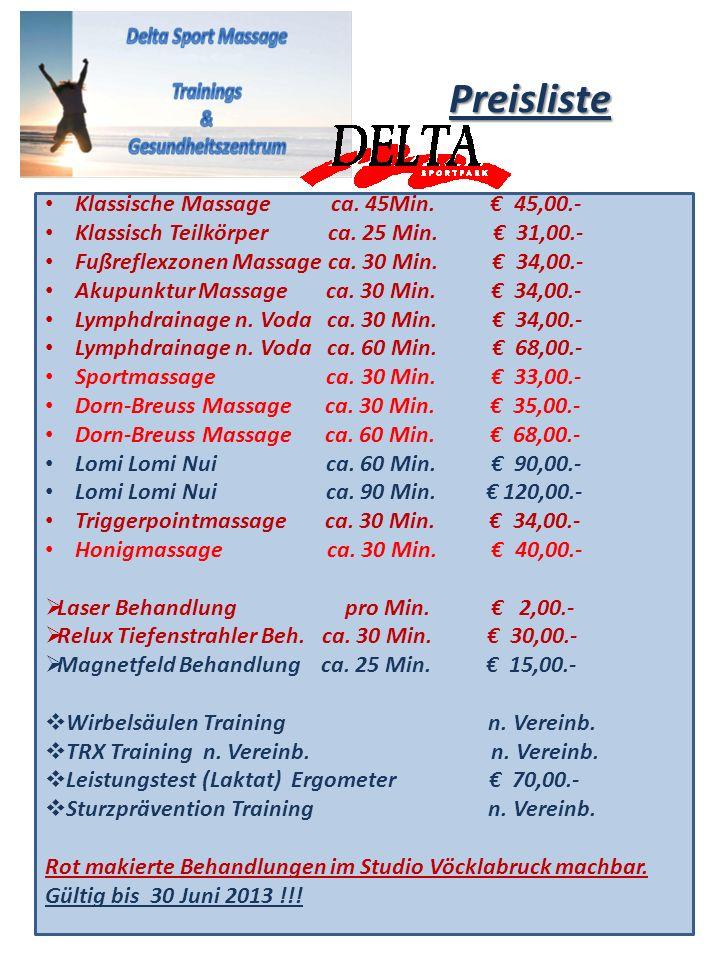 Preisliste Klassische Massage ca. 45Min. € 45,00.-