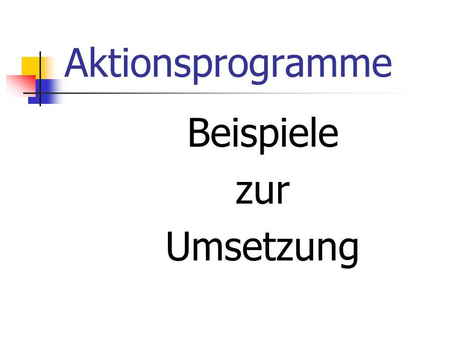 Aktionsprogramme Beispiele zur Umsetzung
