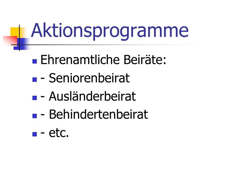 Aktionsprogramme Ehrenamtliche Beiräte: - Seniorenbeirat