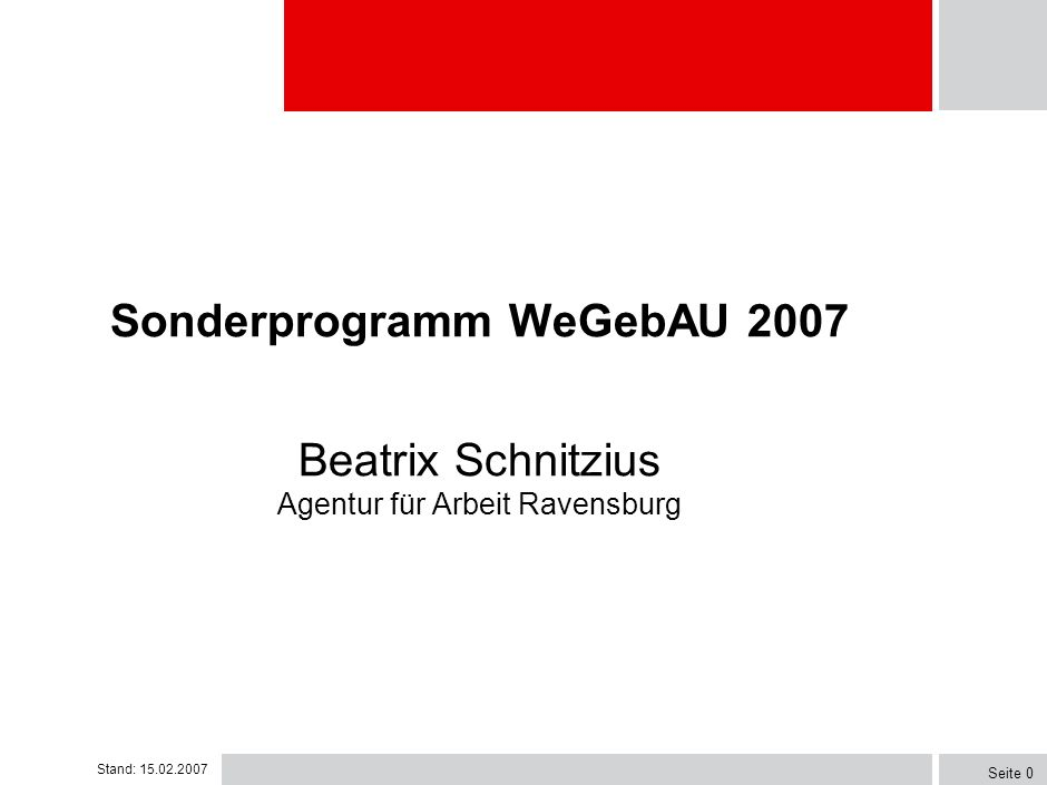 Sonderprogramm WeGebAU 2007