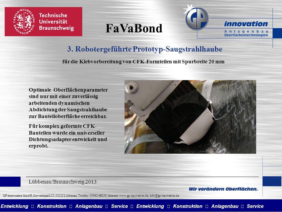 FaVaBond 3. Robotergeführte Prototyp-Saugstrahlhaube