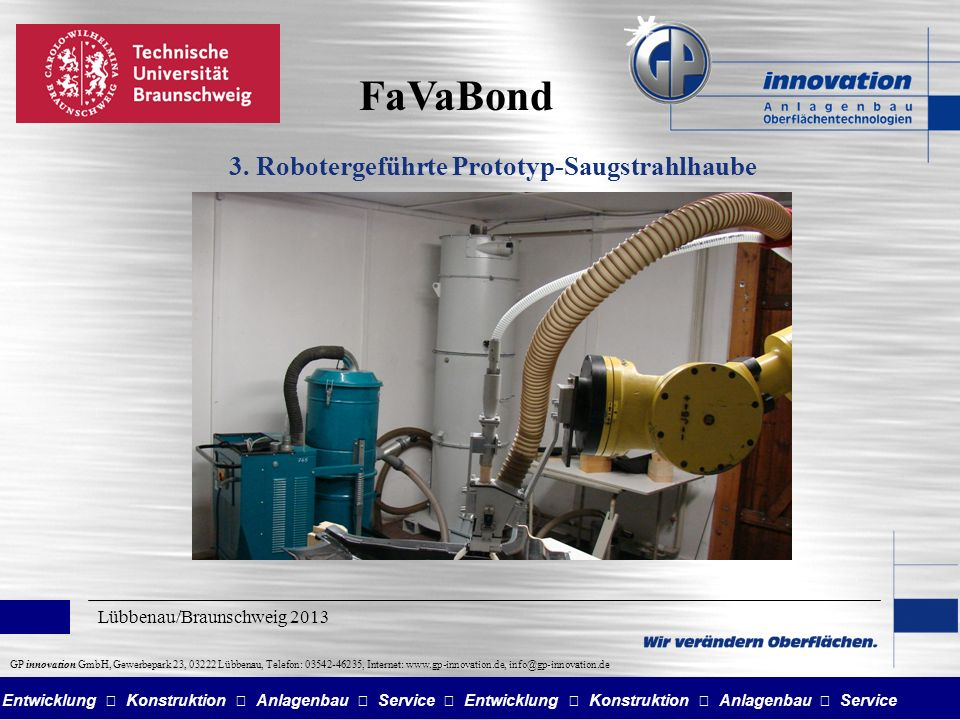 3. Robotergeführte Prototyp-Saugstrahlhaube