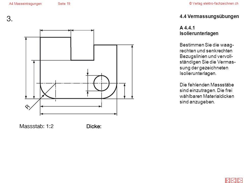4.4 Vermassungsübungen A 4.4.1 Isolierunterlagen