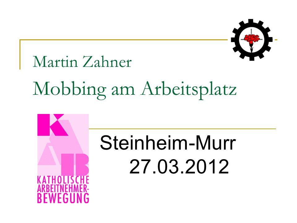 Martin Zahner Mobbing am Arbeitsplatz