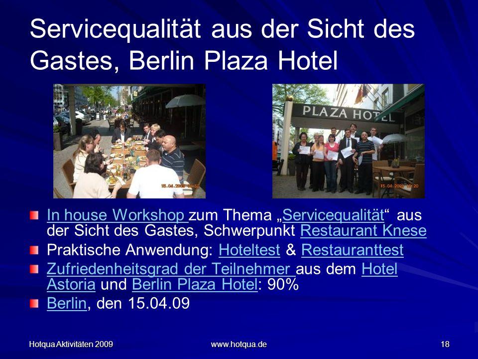 Servicequalität aus der Sicht des Gastes, Berlin Plaza Hotel