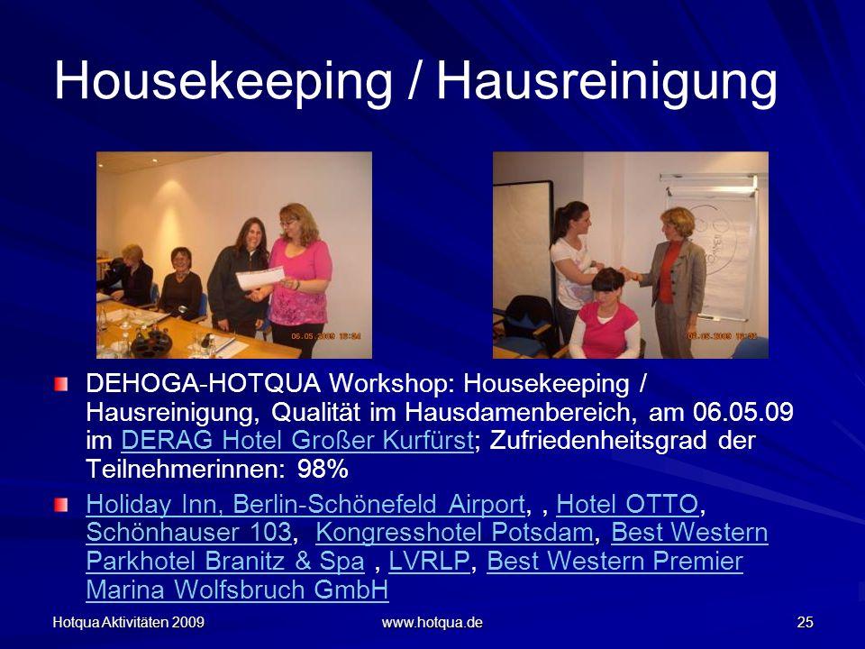 Housekeeping / Hausreinigung
