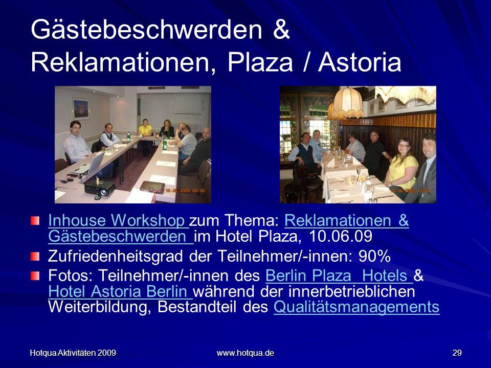 Gästebeschwerden & Reklamationen, Plaza / Astoria