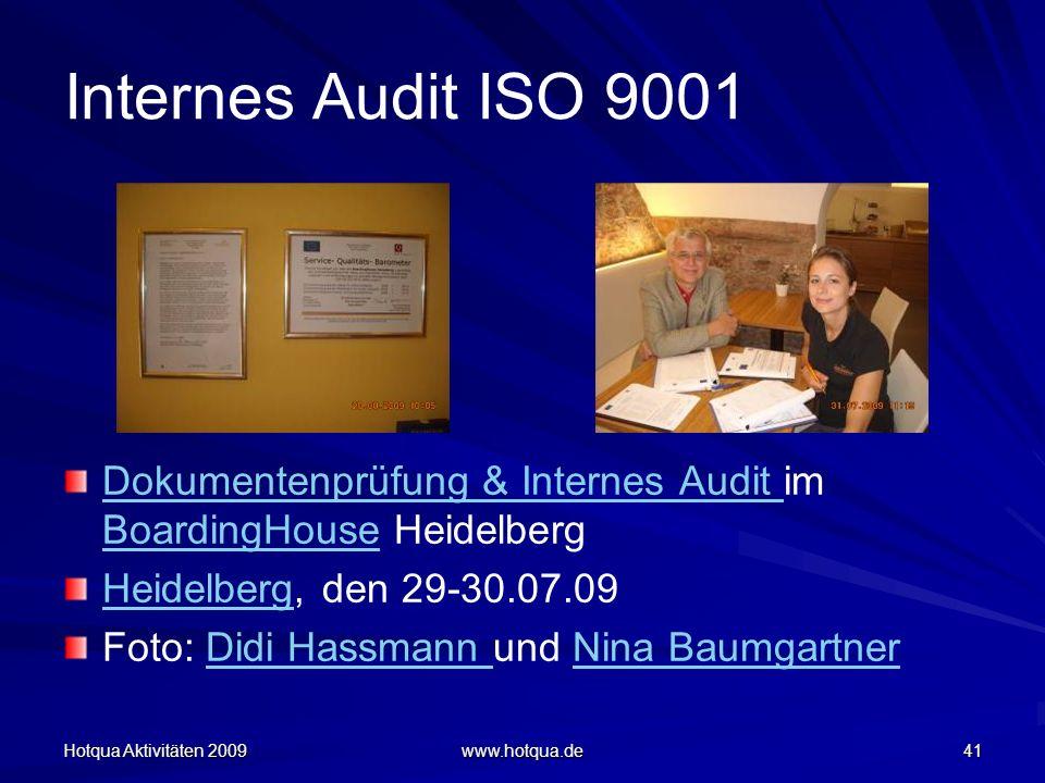 Internes Audit ISO 9001 Dokumentenprüfung & Internes Audit im BoardingHouse Heidelberg. Heidelberg, den 29-30.07.09.