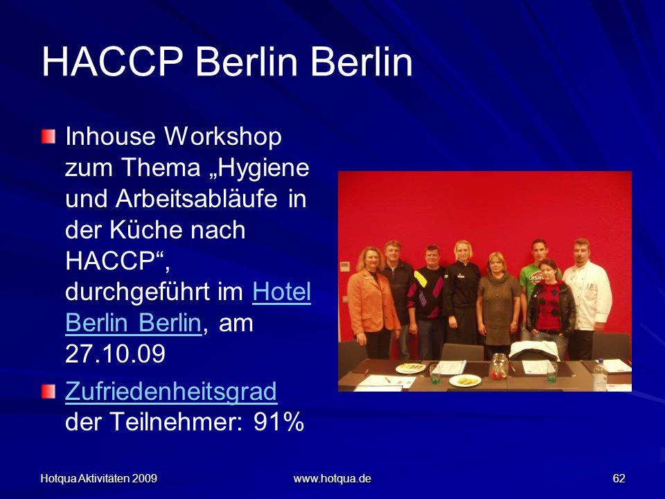 """HACCP Berlin Berlin Inhouse Workshop zum Thema """"Hygiene und Arbeitsabläufe in der Küche nach HACCP , durchgeführt im Hotel Berlin Berlin, am 27.10.09."""