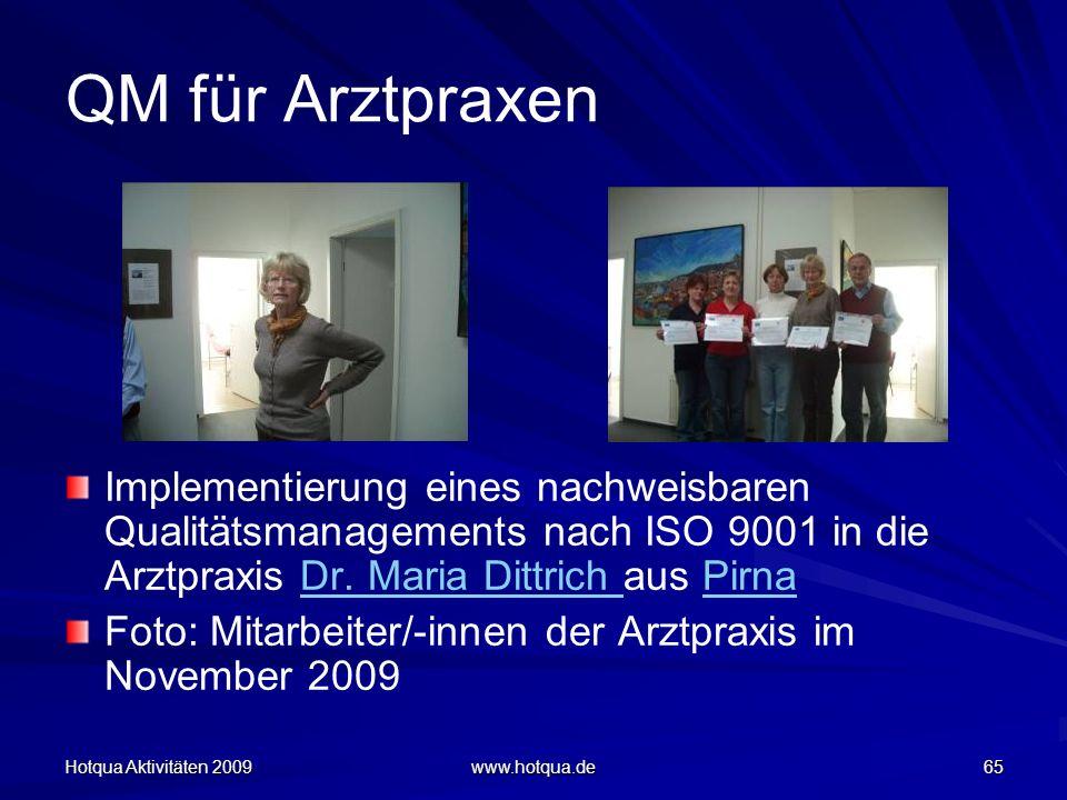 QM für Arztpraxen Implementierung eines nachweisbaren Qualitätsmanagements nach ISO 9001 in die Arztpraxis Dr. Maria Dittrich aus Pirna.