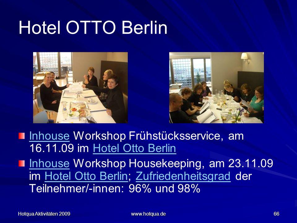 Hotel OTTO Berlin Inhouse Workshop Frühstücksservice, am 16.11.09 im Hotel Otto Berlin.
