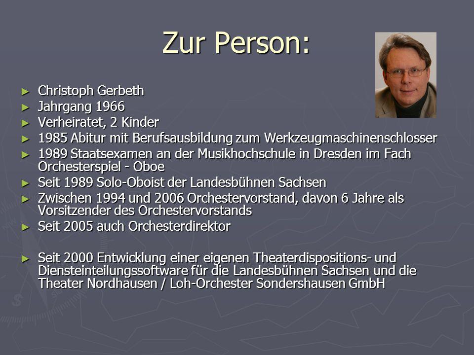 Zur Person: Christoph Gerbeth Jahrgang 1966 Verheiratet, 2 Kinder