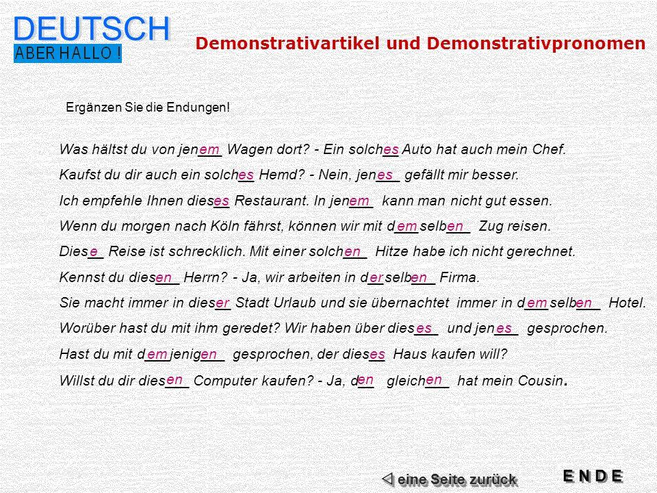 DEUTSCH Demonstrativartikel und Demonstrativpronomen E N D E