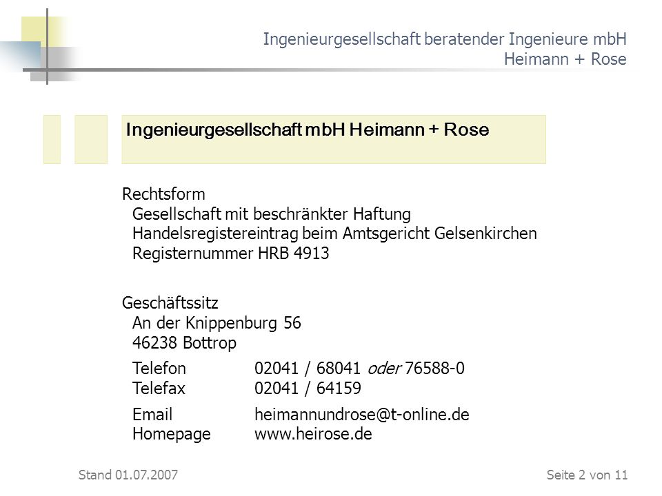 Ingenieurgesellschaft beratender Ingenieure mbH Heimann + Rose