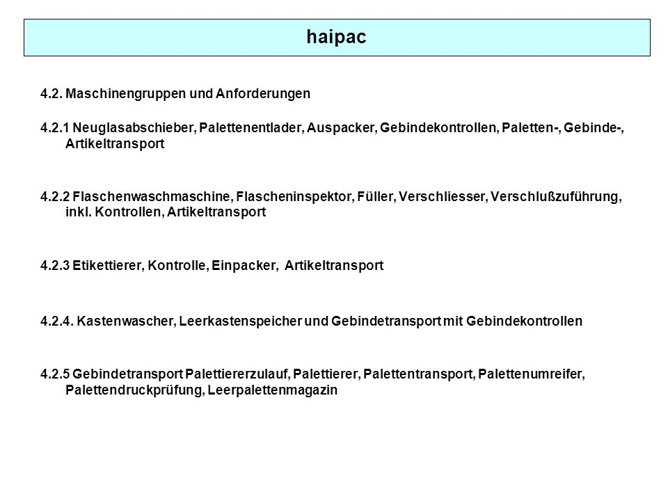 haipac 4.2. Maschinengruppen und Anforderungen
