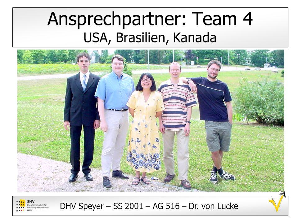 Ansprechpartner: Team 4 USA, Brasilien, Kanada