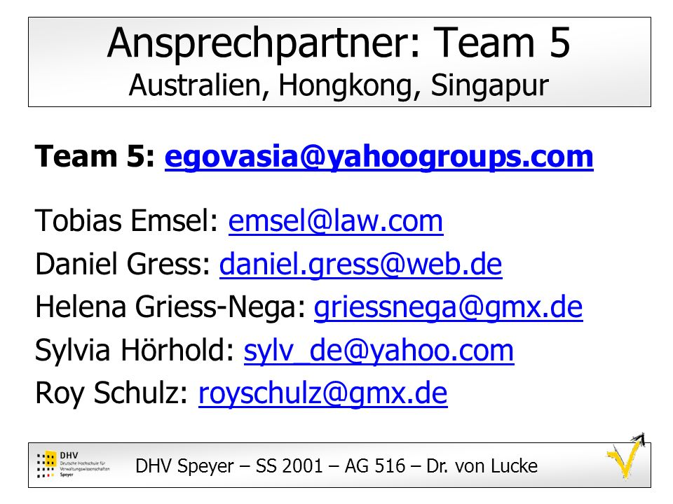Ansprechpartner: Team 5 Australien, Hongkong, Singapur